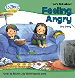 Lets Talk About Feeling Angry (Lets Talk About Book 1)
