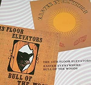 The 13th floor elevators easter everywhere bull of the for The 13th floor elevators easter everywhere
