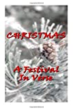 Christmas, A Festival In Verse