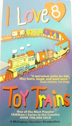 I Love Toy Trains 8 [VHS]
