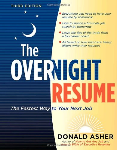 The Overnight Résumé, 3rd Edition: The Fastest Way to Your Next Job