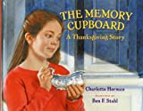 img - for The Memory Cupboard: A Thanksgiving Story book / textbook / text book