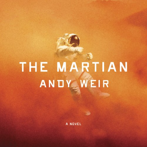 Amazon.com: The Martian (Audible Audio Edition): Andy Weir, R. C. Bray: Books