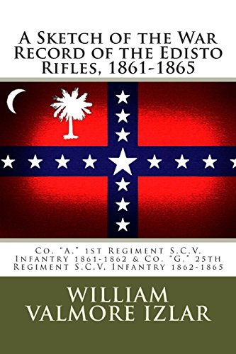 A Sketch of the War Record of the Edisto Rifles, 1861-1865: Co.