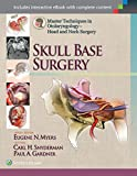 img - for Master Techniques in Otolaryngology - Head and Neck Surgery: Skull Base Surgery (Master Techniques in Orthopaedic Surgery) book / textbook / text book