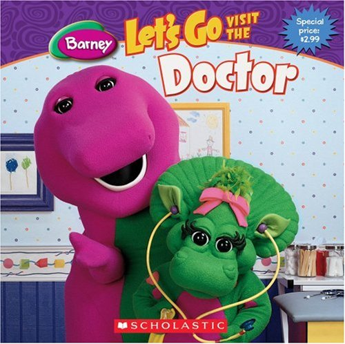 Let's Go Visit The Doctor (Barney)