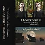 Hartford: Keepers of the Ring, Book 3   Angela Hunt