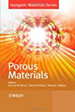 img - for Porous Materials (Inorganic Materials Series) book / textbook / text book
