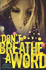 Don&#39;t Breathe A Word