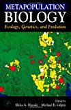 img - for Metapopulation Biology: Ecology, Genetics, and Evolution book / textbook / text book
