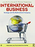 International Business: Strategy and the Multinational Company