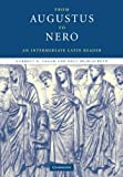 img - for From Augustus to Nero: An Intermediate Latin Reader (Cambridge Intermediate Latin Readers) book / textbook / text book