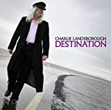 Charlie Landsborough Destination