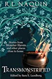 img - for Transmonstrified: Stories from Monster Haven and other places close to home book / textbook / text book