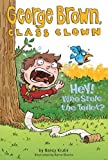 Hey! Who Stole the Toilet? #8 (George Brown, Class Clown)