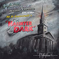 The Haunter of the Dark audio book