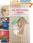 The Repurposed Library: 33 Craft Proj...