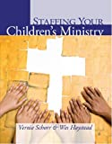 img - for Staffing Your Childrens Ministry: book / textbook / text book