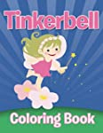 Tinkerbell Coloring Book: Coloring Bo...
