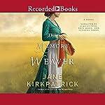 Memory Weaver | Jane Kirkpatrick
