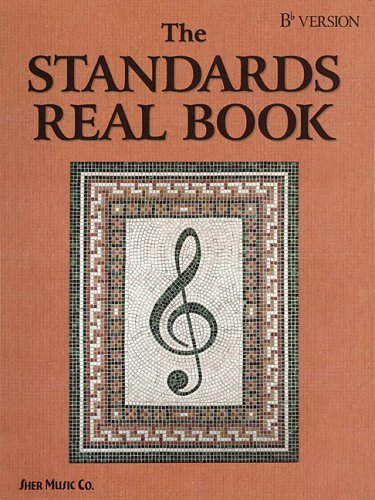 The Standards Real Book: B Flat Version