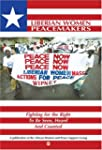 Liberian Women Peacemakers: Fighting...