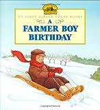 A Farmer Boy Birthday (Little House)