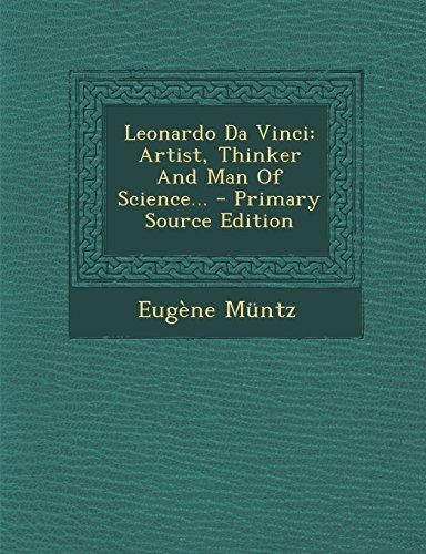Leonardo Da Vinci: Artist, Thinker And Man Of Science... - Primary Source Edition front-861466