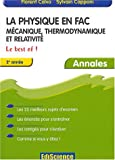 La Physique en Fac : Mcanique, thermodynamique, relativit - Le Best Of ! - 2e anne