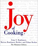 Joy of Cooking, Miniature Edition (0762408413) by Marion Rombauer Becker