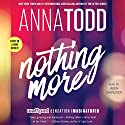 Nothing More: The Landon Series, Book 1 Audiobook by Anna Todd Narrated by Jason Carpenter