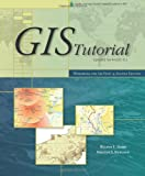 img - for GIS Tutorial Updated for ArcGIS 9.2: Workbook for Arc View 9, 2nd Edition book / textbook / text book