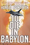 img - for To Die in Babylon book / textbook / text book