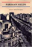 Parisian Fields (Reaktion Books - Critical Views)