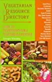 img - for Vegetarian Resource Directory: Guide to Information for a Vegetarian Lifestyle book / textbook / text book