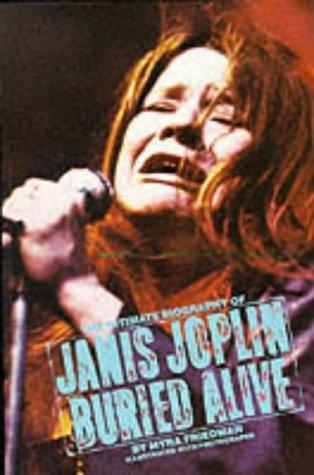 Buried Alive: Story of Janis Joplin