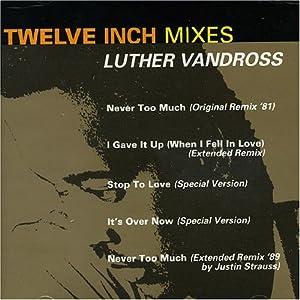 Luther Vandross - Twelve Inch Mixes