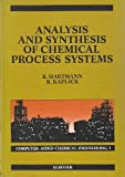 img - for Analysis and Synthesis of Chemical Process Systems (Computer-Aided Chemical Engineering) book / textbook / text book