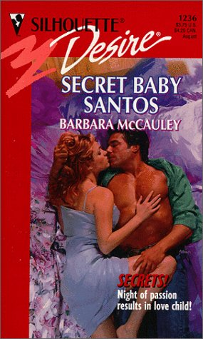 Secret Baby Santos, BARBARA MCCAULEY