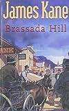 Brassada Hill (Gunsmoke Western) (0754082008) by Kane, James