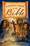 img - for A Family Guide to the Bible book / textbook / text book