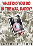 What Did You Do in The War, Daddy? Growing up German