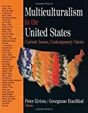 img - for Multiculturalism in the United States: Current Issues, Contemporary Voices book / textbook / text book