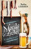 Mordswatschn: Ein Bayern-Krimi (Ein Kommissar-Dimpfelmoser-Krimi, Band 1) - Stefan Limmer