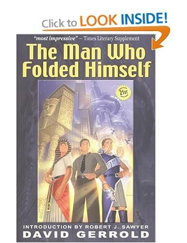 The Man who Folded Himself - David Gerrold