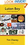 Luton Boy: 5 years of growing up 1967...