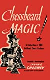 img - for Chessboard Magic!: A Collection of Brilliant Chess Endings book / textbook / text book