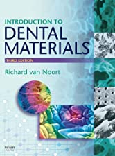 Introduction to Dental Materials by Richard Van Noort BSc DPhil DSc FAD FRSA
