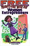 Free Money and Help for Women Entrepreneurs