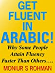 GET FLUENT IN ARABIC!: How Some Peopl...